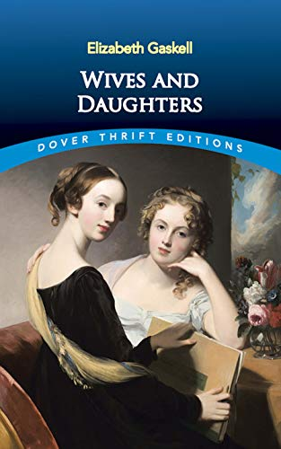 Wives and Daughters By Elizabeth Gaskell