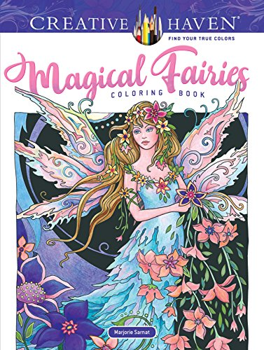 Creative Haven Magical Fairies Coloring Book By Marjorie Sarnat