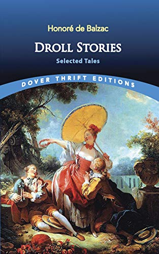 Droll Stories: Selected Tales By Honore de Balzac