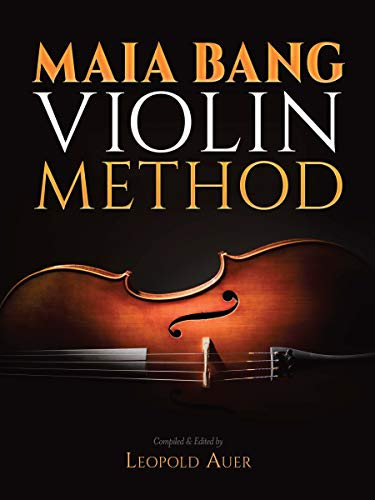 Maia Bang Violin Method By Leopold Auer