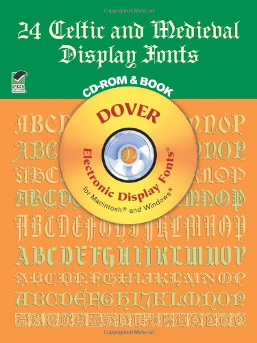 24 Celtic and Medieval Display Fonts By Dover Publications
