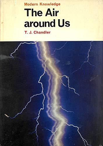 Air Around Us By T.J. Chandler