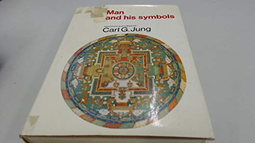 Man and His Symbols By Edited by C. G. Jung
