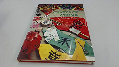 Crafts of China By Michael Carter