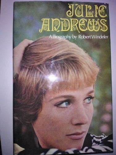 Julie Andrews By Robert Windeler