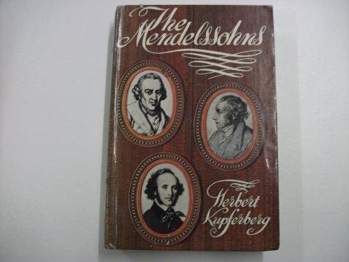 The Mendelssohns By Herbert Kupferberg