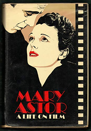 Life on Film by Astor, Mary Hardback Book The Cheap Fast Free Post