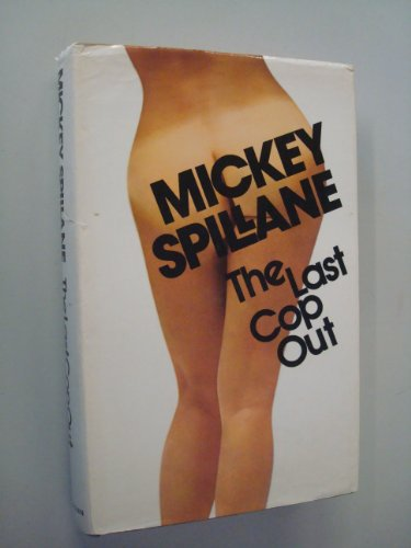 Last Cop Out By Mickey Spillane