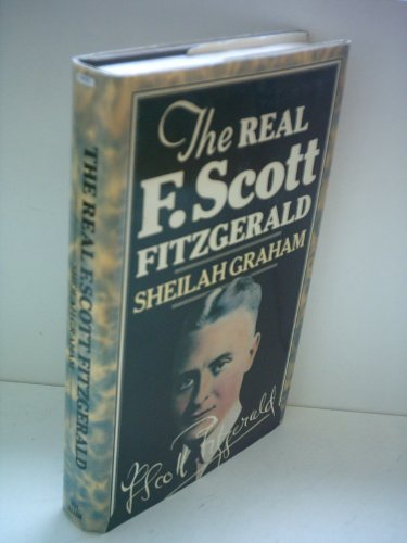 Real F.Scott Fitzgerald By Sheilah Graham