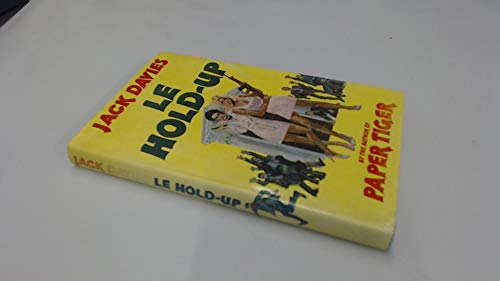 Hold-up, Le By Jack Davies