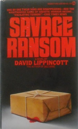 Savage Ransom By David Lippincott