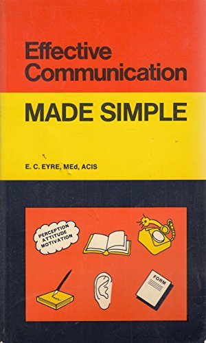 Effective Communication By E.C. Eyre
