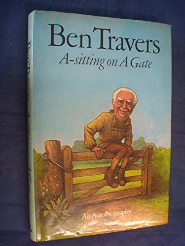 A-sitting on a Gate By Ben Travers