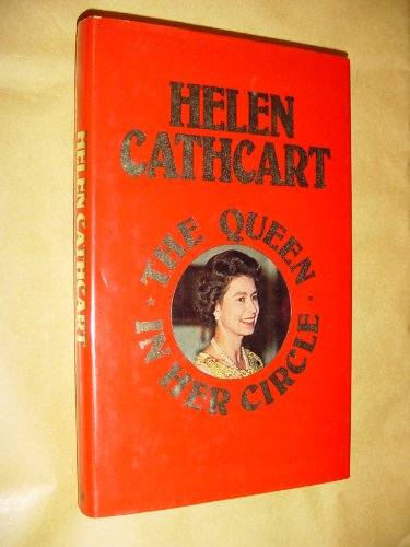 Queen in Her Circle By Helen Cathcart