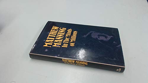 In the Minds of Millions By Matthew Manning