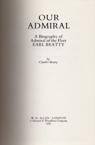 Our Admiral By Charles Beatty