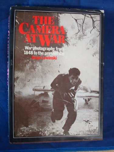 Camera at War By Jorge Lewinski