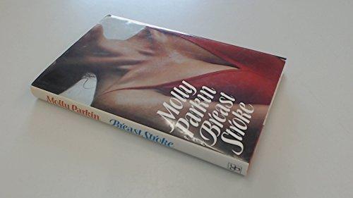 Breast Stroke By Molly Parkin