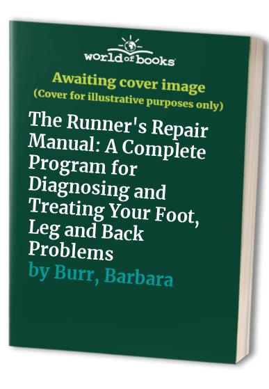 Runner's Repair Manual By Murray F. Weisenfeld
