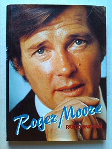 Roger Moore By Paul Donovan