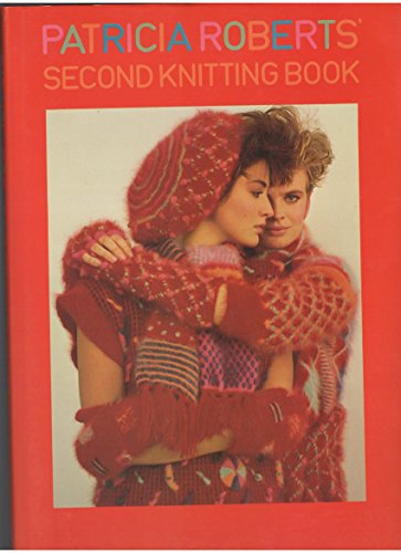 Second Knitting Book By Patricia Roberts
