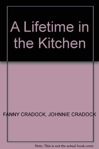 Lifetime in the Kitchen: v. 3: Ambitious Cook by Fanny Cradock
