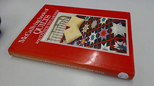 """McCall's"" Big Book of Quilts and Other Treasures By Mc Call 's Needlework & Crafts Magazine"