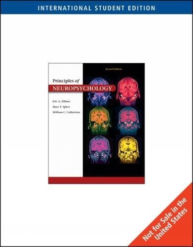 Principles of Neuropsychology, International Edition By William Culbertson