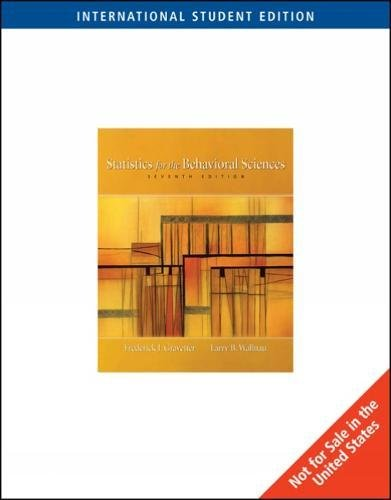 Statistics for the Behavioral Sciences, International Edition By Frederick J. Gravetter
