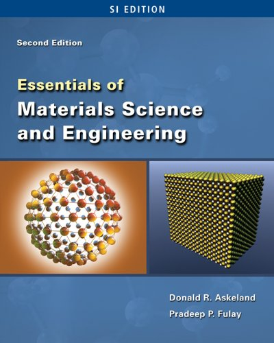 Essentials of Materials Science and Engineering By Donald R. Askeland