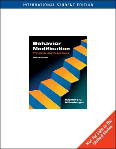 Behavior Modification By Raymond G. Miltenberger