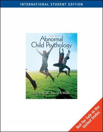 Abnormal Child Psychology, International Edition By Eric J. Mash