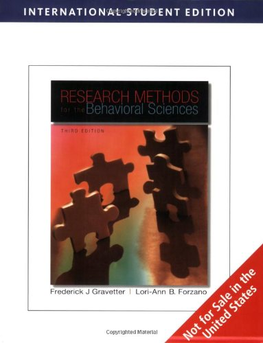 Research Methods for the Behavioral Sciences By Frederick J. Gravetter