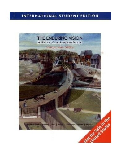 The Enduring Vision, Concise International Edition By Paul Boyer