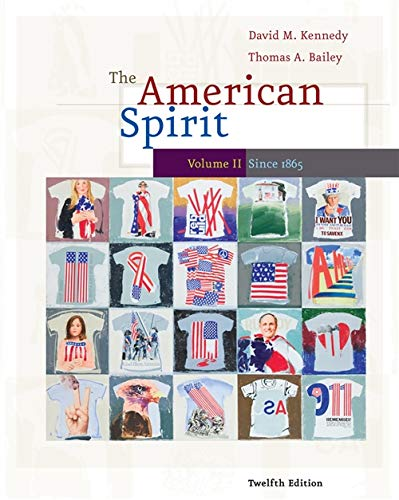 The American Spirit: U.S. History as Seen by Contemporaries, Volume II By Thomas Bailey