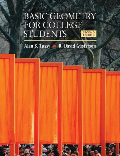 Basic Geometry for College Students By Alan Tussy (Citrus College)