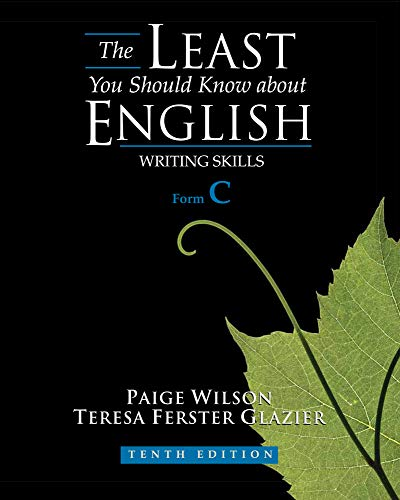 The Least You Should Know About English By Teresa Glazier (Late, Western Illinois University)