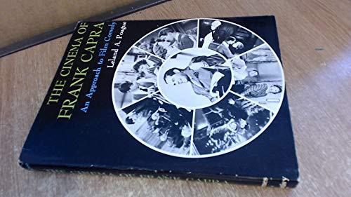 The Cinema of Frank Capra By Leland A Poague