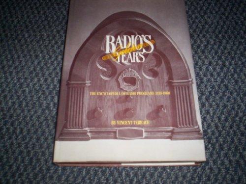 Radio's Golden Years: The Encyclopaedia of Radio Programmes, 1930-60