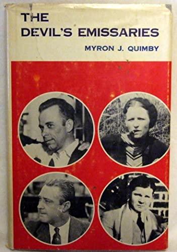 Devil's Emissaries By Myron J. Quimby