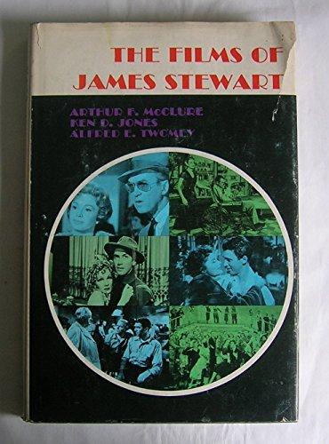 The films of James Stewart By Ken D Jones