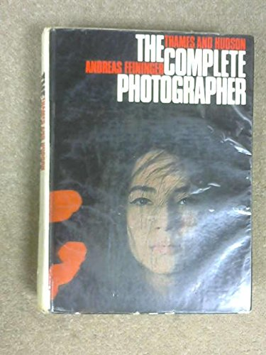 Complete Photographer By Andreas Feininger