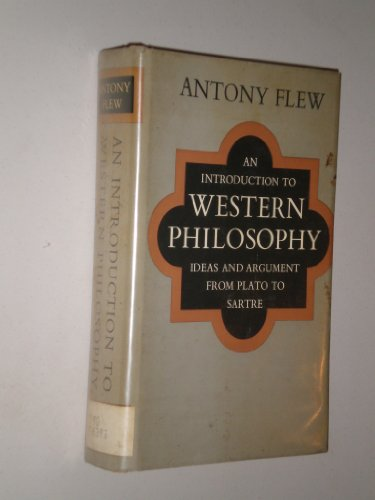Introduction to Western Philosophy By Antony Flew