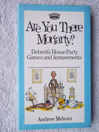 Are You There Moriarty? By Andrew Melsom