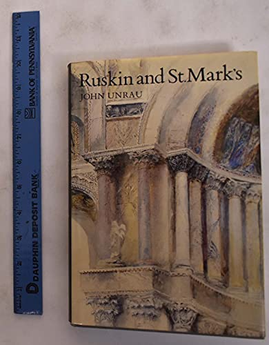 Ruskin and St. Mark's By John Unrau