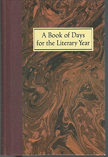 A Book of Days for the Literary Year By Edited by Neal T. Jones