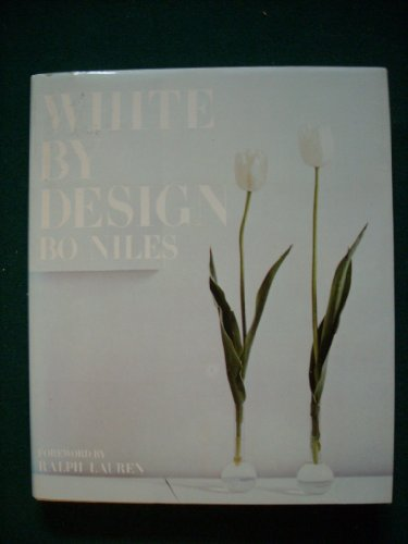 White by Design By Bo Niles