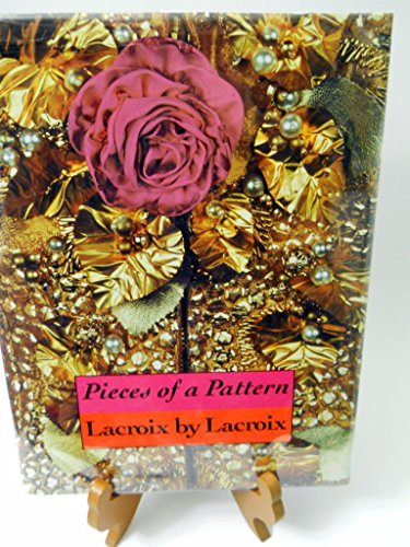 Pieces of a Pattern By Christian Lacroix
