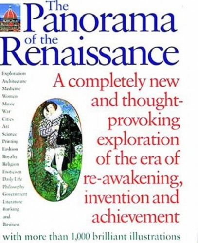The Panorama of the Renaissance: An Encyclopaedic Sourcebook by Margaret Aston