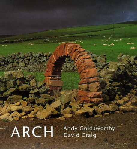 Arch By Andy Goldsworthy